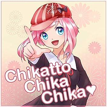 Chikatto Chika Chika