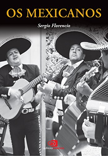 Os Mexicanos (Portuguese Edition)