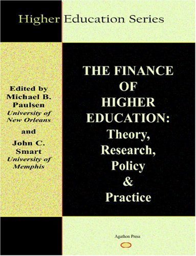 The Finance of Higher Education: Theory, Research, Policy and Practice