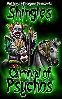 Carnival of Psychos (Shingles Book 19) by [John G. Hartness, Authors and Dragons]