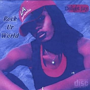 ROCK UR WORLD