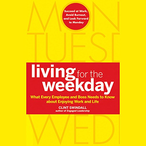 Living for the Weekday audiobook cover art
