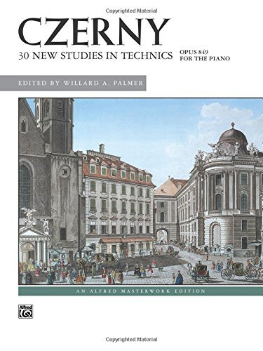30 New Studies in Technics: For the Piano - Opus 849 by Carl Czerny(1986-11-01)