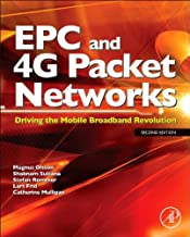 EPC and 4G Packet Networks: Driving the Mobile Broadband Revolution (English Edition)