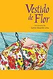 Vestido de Flor (Portuguese Edition)
