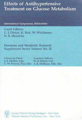 Effects of Antihypertensive Treatment on Glucose Metabolism: International Symposium Proceedings (Hormone & metabolic research supplement series)