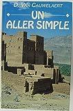 Un aller simple - Le Grand livre du mois - 01/01/1995