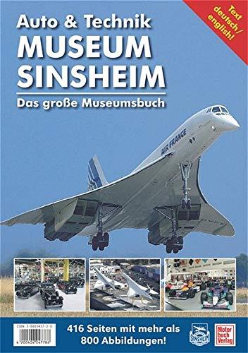Technik Museen Sinsheim und Speyer. Das große Museumsbuch mit CD-ROM