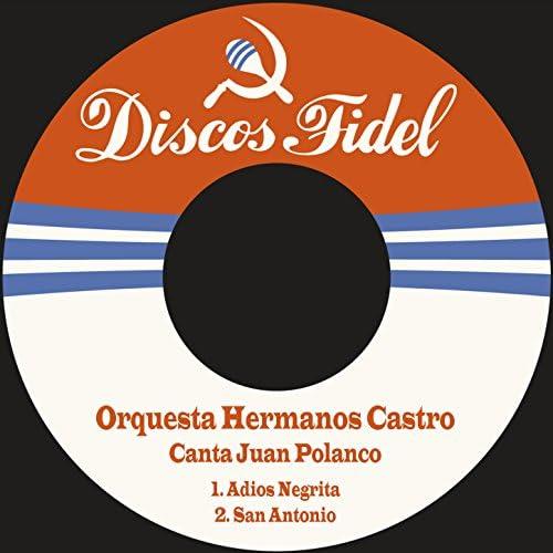 Orquesta Hermanos Castro feat. Juan Polanco