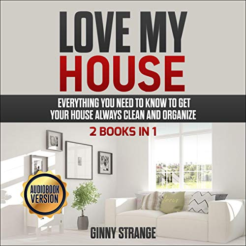 Love My House - 2 Books in 1 audiobook cover art