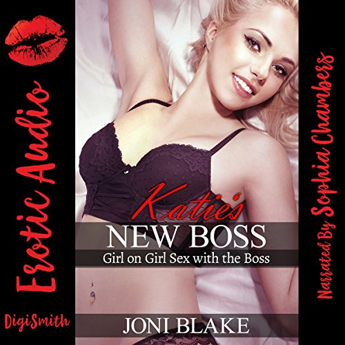 Katie's New Boss: Girl-on-Girl Sex with the Boss audiobook cover art