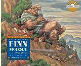 Finn McCoul: The Legendary Irish Folk Hero (Rabbit Ears We All Have Tales)