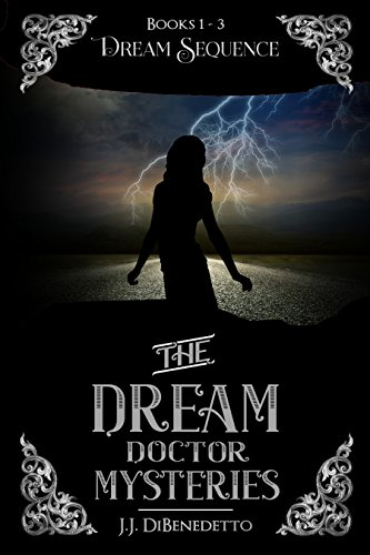 Book: Dream Sequence (Dream Series, books 1-3) by J.J. DiBenedetto