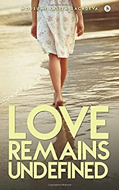 Love Remains Undefined