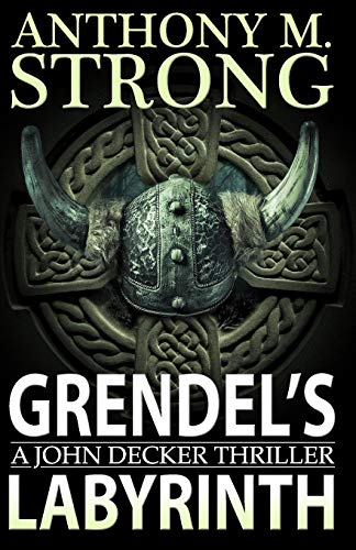 Grendel's Labyrinth (The John Decker Supernatural Thriller Series)の詳細を見る