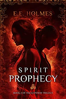 Spirit Prophecy (The Gateway Trilogy Book 2) pdf epub