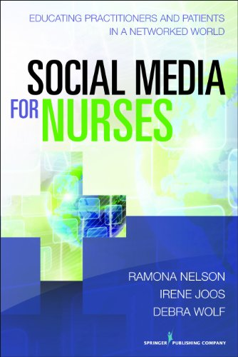51b1hFpIqPL - Social Media for Nurses: Educating Practitioners and Patients in a Networked World