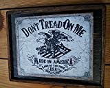 Don't Tread on Me Made in America - Wooden Sign