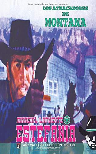 Los atracadores de Montana (Colección Oeste)