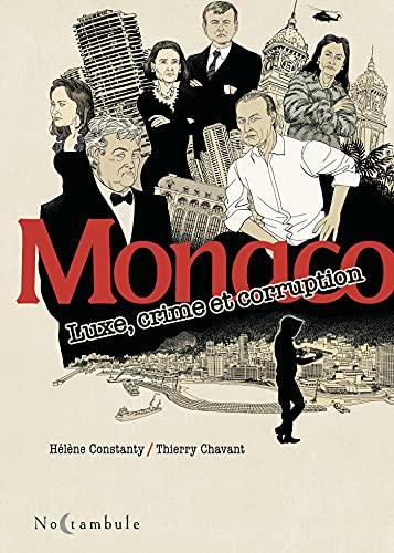Monaco: Luxe, crime et corruption (Noctambule)