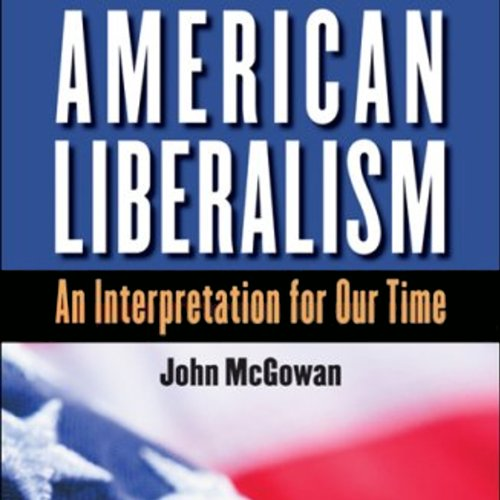 American Liberalism audiobook cover art