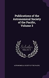 Publications of the Astronomical Society of the Pacific, Volume 3