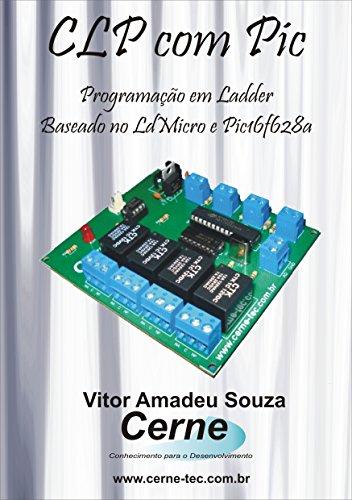 Programação em Ladder para CLP Com Base no LDMICRO e PIC16F628A