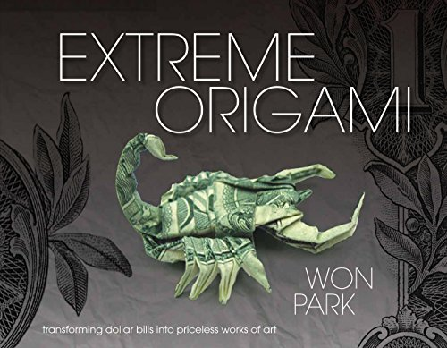 Extreme Origami: Transforming Dollar Bills into Priceless Works of Art