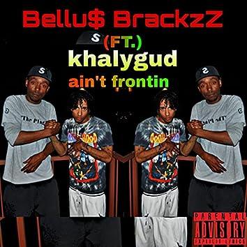 Ain't Frontin' (feat. khalygud)