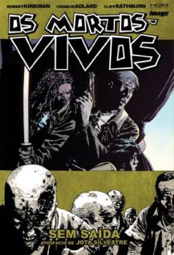 Os Mortos-Vivos - Sem Saída - Volume 14