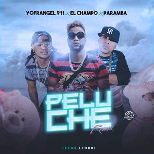 El Champo feat. Paramba & Yofrangel
