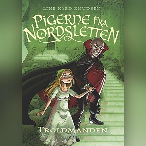 Troldmanden (Pigerne fra Nordsletten 3) audiobook cover art