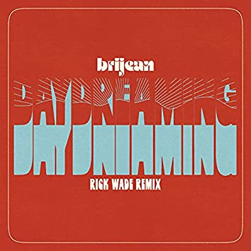 Day Dreaming (Rick Wade Remix)