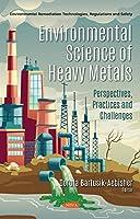 Environmental Science of Heavy Metals