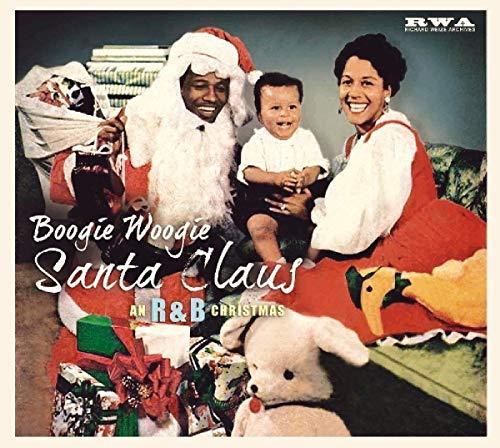 Boogie Woogie Santa Claus: An R&B Christmas / Var