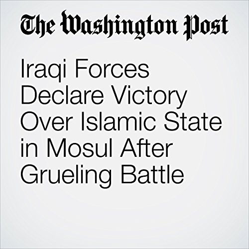 Iraqi Forces Declare Victory Over Islamic State in Mosul After Grueling Battle copertina