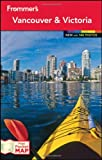 Frommer's Vancouver and Victoria (Frommer's Color Complete)