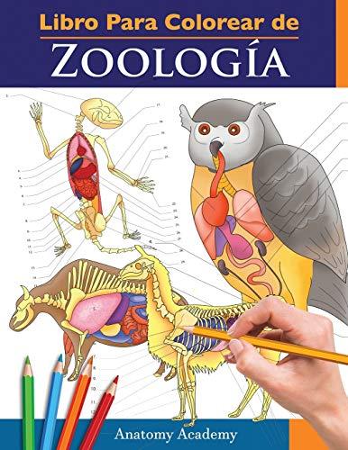 Libro Para Colorear de Zoología: Libro de Colores de Autoevaluación Muy Detallado de la Anatomía