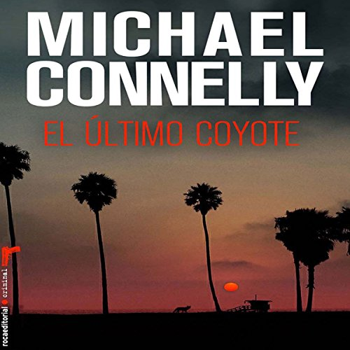 El último coyote [The Last Coyote] audiobook cover art