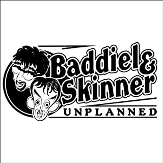 Baddiel & Skinner Unplanned     Series 1, Episodes 1-12              By:                                                                                                                                 David Baddiel,                                                                                        Frank Skinner                               Narrated by:                                                                                                                                 David Baddiel,                                                                                        Frank Skinner                      Length: 4 hrs and 59 mins     33 ratings     Overall 4.2
