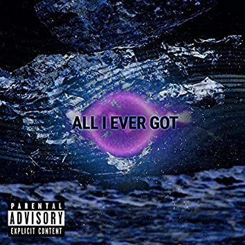 All I Ever Got (feat. Dondodda)