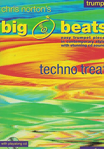 BIG BEATS (+CD) : TECHNO TREATS EASY TRUMPET PIECES IN CONTEMPORARY STYLES