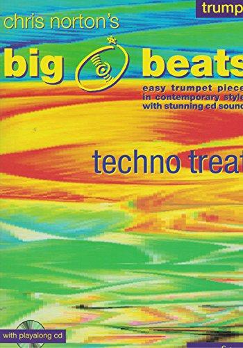 BIG BEATS (+CD) : TECHNO TREATS EASY TRUMPET PIECES IN CONTEMPORARY STYLES