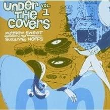 Under The Covers Vol. 1 By Matthew Sweet,Susanna Hoffs (2011-06-01)