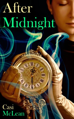 Book: After Midnight (Destiny Book 3) by Casi McLean