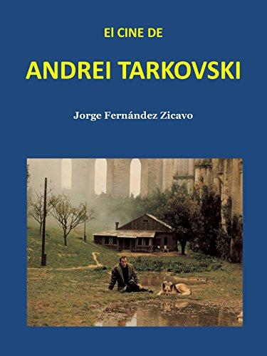 EL CINE DE ANDREI TARKOVSKI (Spanish Edition)