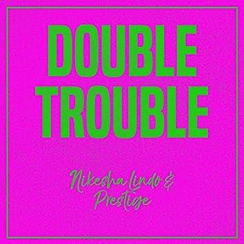 Double Trouble: Nikesha Lindo and Prestige