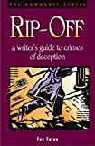 Rip-Off: a writer's guide to crimes of deception (Writer's Digest Howdunit) (English Edition)