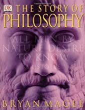 Story Of Philosophy Paperback by Bryan Magee (Feb 25 2003)