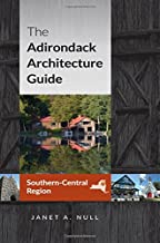 The Adirondack Architecture Guide, Southern-Central Region